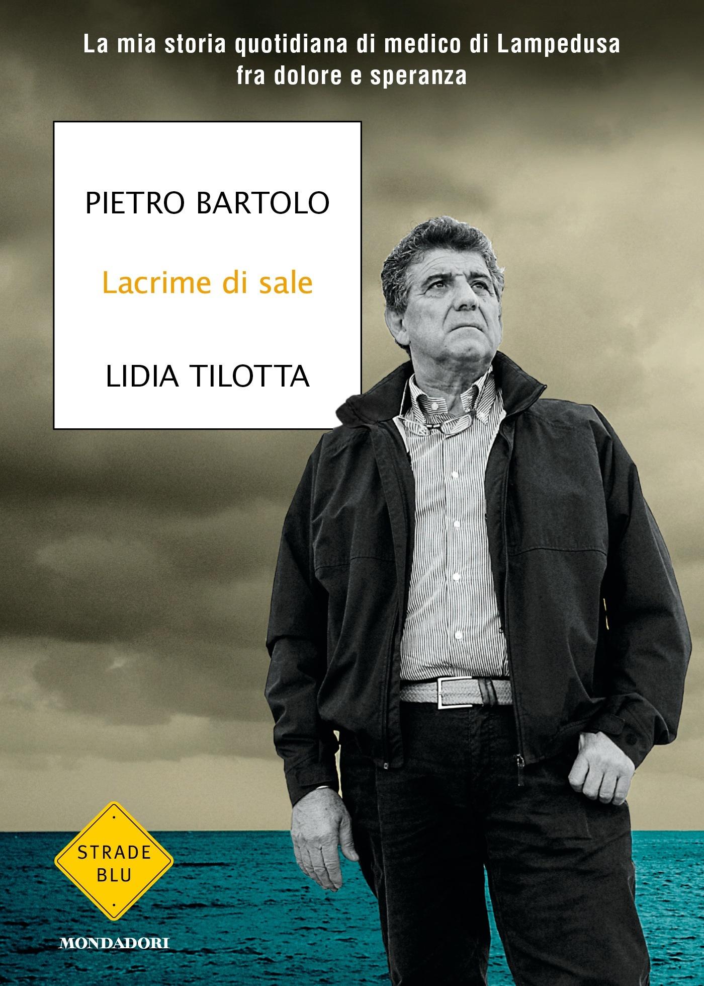 Pietro bartolo ad agrigento presenta lacrime di sale e for Giovanni tilotta