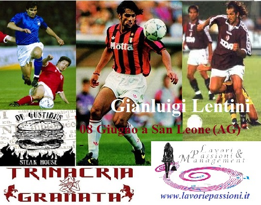 "Calcio: Gianluigi Lentini Ospite al Ristorante ""The Gustibus"" a San Leone (AG)"