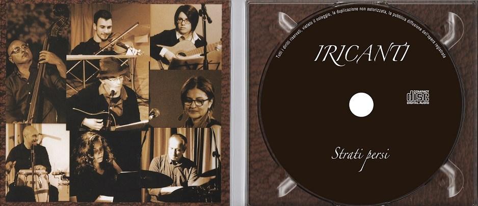 Il ritorno degli Iricanti: il 5 gennaio la presentazione del nuovo CD