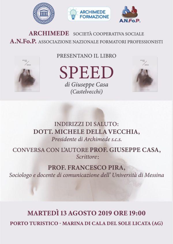 """Giuseppe Casa presenta """"Speed"""""""