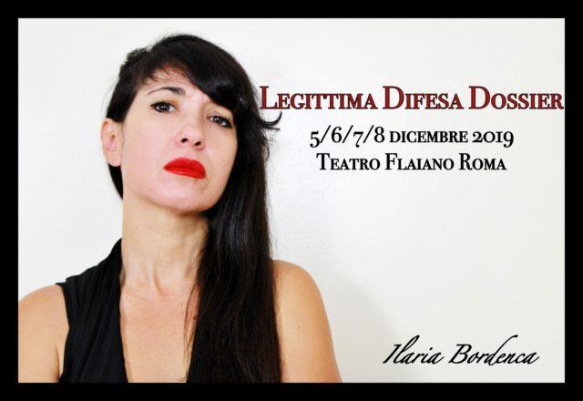 """In scena al Teatro Flaiano di Roma """"Legittima Difesa Dossier"""""""
