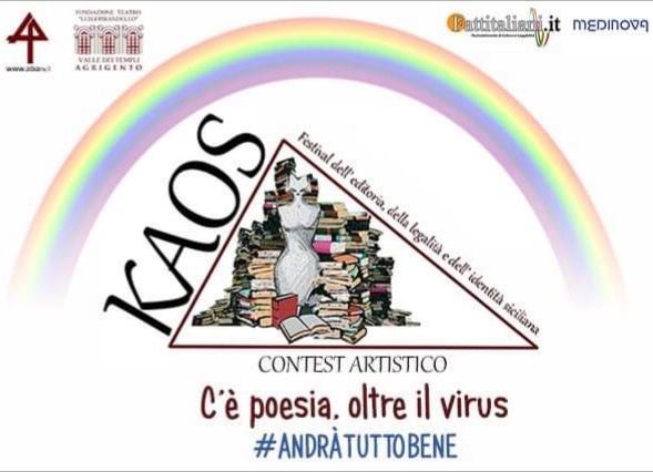 """""""Andrà tutto bene. C'è poesia, oltre il virus"""", il contest artistico del Kaos Festival"""