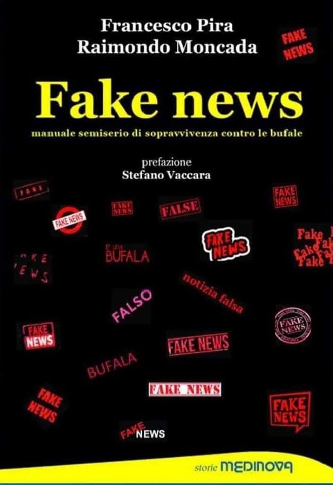 """In libreria """"Fake news tra scienza e fantascienza"""", il saggio di Pira e Moncada"""
