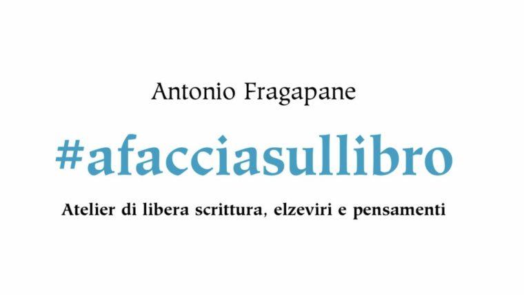 """Uscito il nuovo libro """"°afacciasullibro"""" di Antonio Fragapane"""